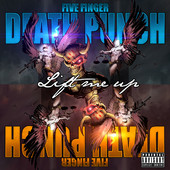 Five Finger Death Punch - Lift Me Up (feat. Rob Halford of Judas Priest) artwork