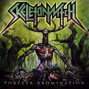 Skeletonwitch_Forever_Abomination