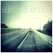 Sleeping At Last - I'm Gonna Be (500 Miles) artwork