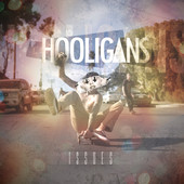 Issues - Hooligans artwork