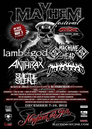 Mayhem Festival Cruise Bands and Sail Dates